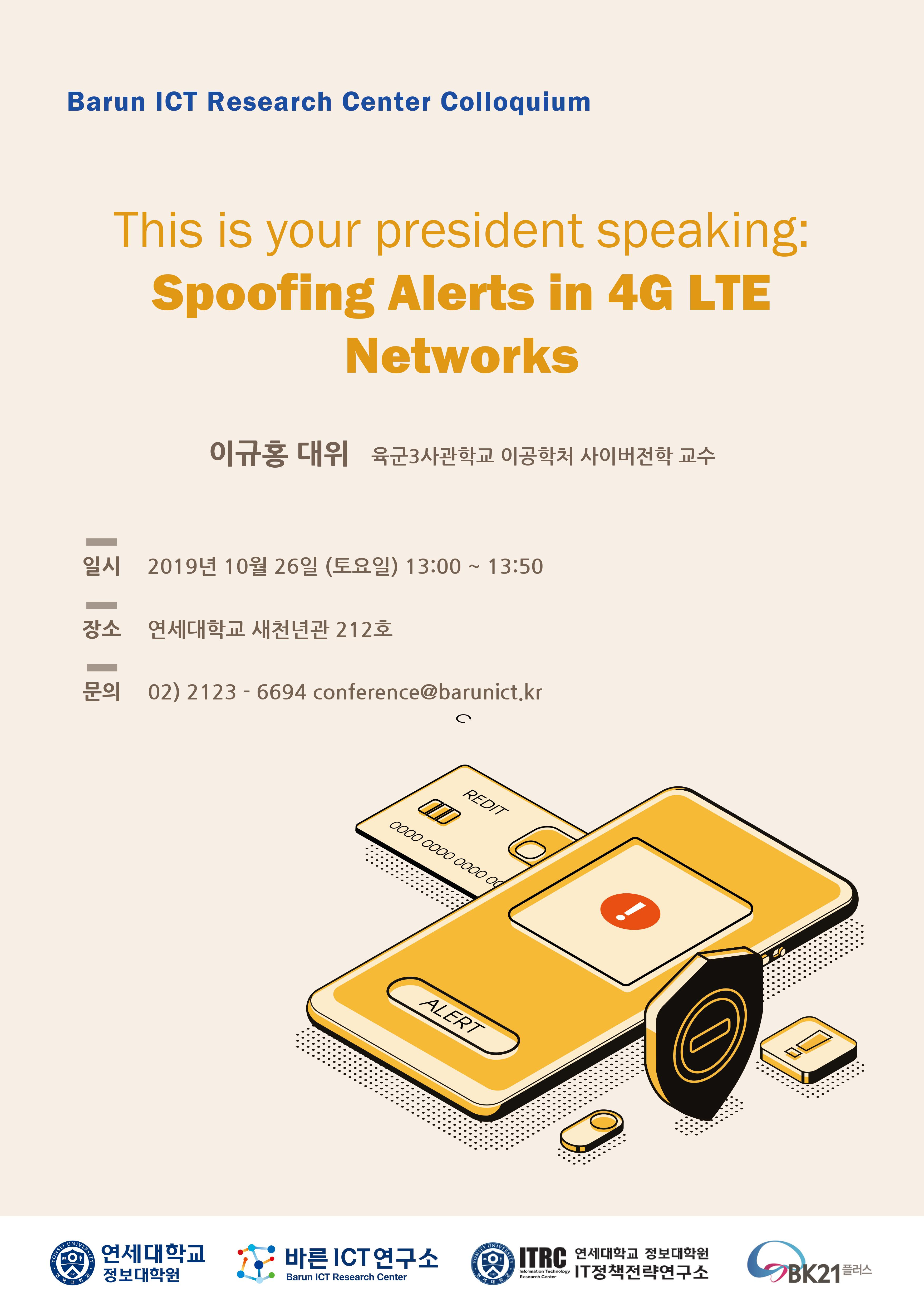 This Is Your President Speaking: Spoofing Alerts In 4G LTE Networks